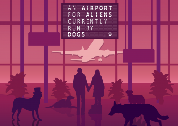 An Airport for Aliens Currently Run by Dogs's cover